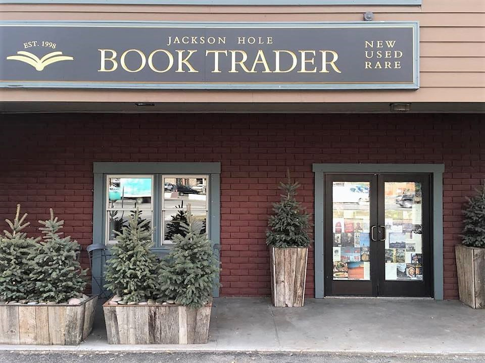 The Jackson Hole Book Trader