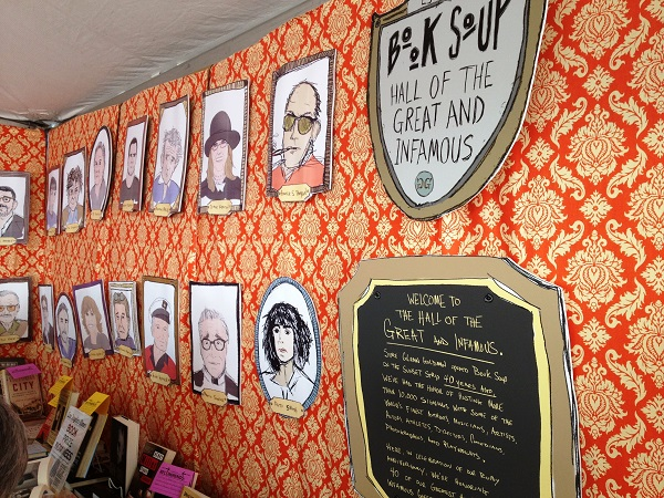 Book Soup's booth display featured portraits of the store's favorite visiting authors in the Hall of the Great and Infamous.