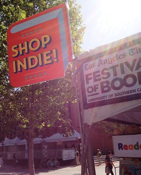 """ABA members display """"Shop Indie!"""" signage at the LA Times Festival of Books."""