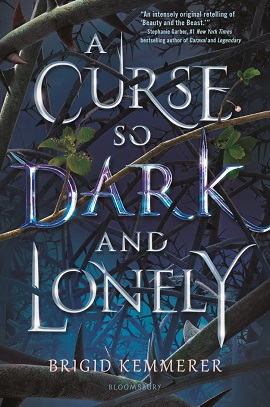 The cover of A Curse So Dark and Lonely by Brigid Kemmerer