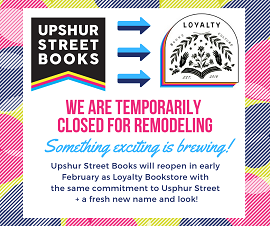 Upsher Street Books announces that it will reopen as Loyalty Bookstore with a whole new look.